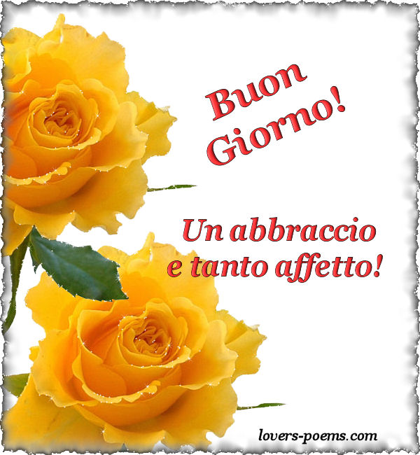 Super Buon Giorno | oriza.net Portal - lovers-poems.com - Art, Romance  QA11