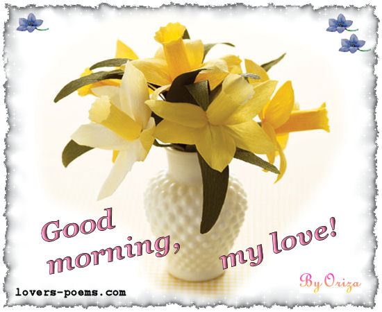 Good Morning My Love: Love Poems, Friendship, Happy Birthday, Love Messages